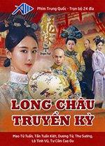 Xem Phim Long Châu Truyền Kỳ