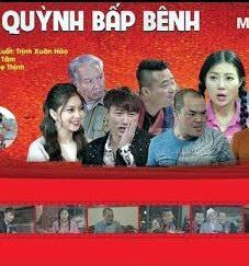 Xem Phim Quỳnh Bấp Bênh 2019