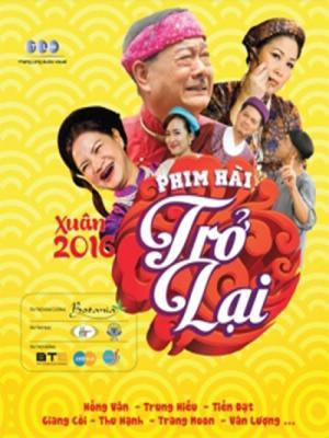 Xem Phim Hài Tết Trở Lại 2016